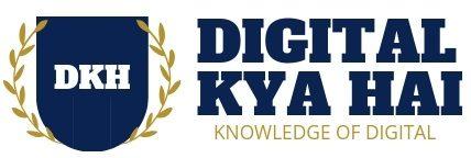 Digital Kya Hai